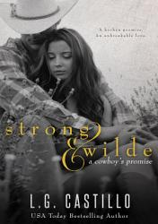 Strong Wilde A Cowboy S Promise  Book PDF