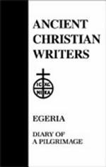 Egeria: Diary of a Pilgrimage