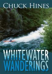 Whitewater Wanderings