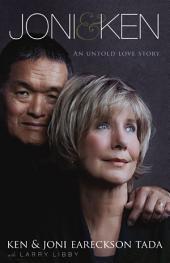 Joni and Ken: An Untold Love Story
