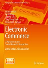 Electronic Commerce: A Managerial and Social Networks Perspective, Edition 8
