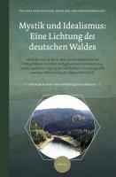 Mystik und Idealismus  Eine Lichtung des deutschen Waldes PDF