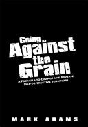 Going Against the Grain PDF