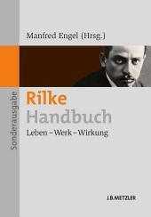 Rilke-Handbuch: Leben – Werk – Wirkung