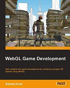 WebGL Game Development Book