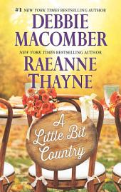 A Little Bit Country: Blackberry Summer