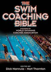 Swim Coaching Bible, Volume I, The