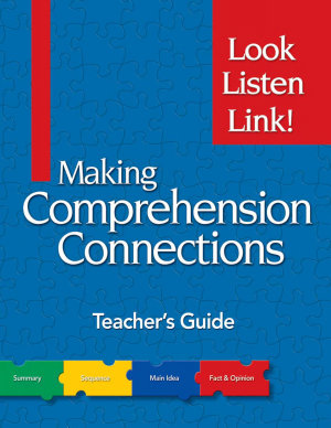 Making Comprehension Connections  Look  Listen  and Link