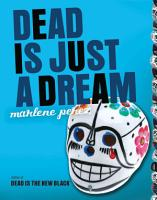 Dead Is Just a Dream PDF