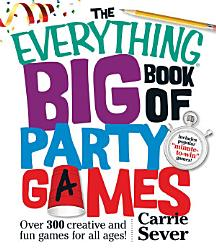 The Everything Big Book of Party Games PDF