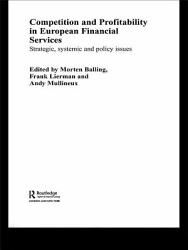 Competition and Profitability in European Financial Services PDF