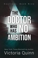 The Doctor Who Has No Ambition