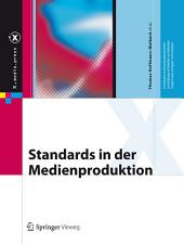 Standards in der Medienproduktion