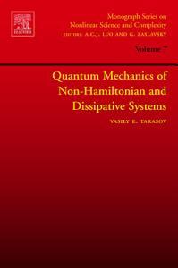 Quantum Mechanics of Non Hamiltonian and Dissipative Systems