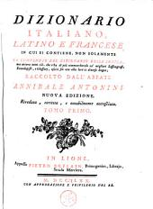 Dizionario italiano, latino e francese ...