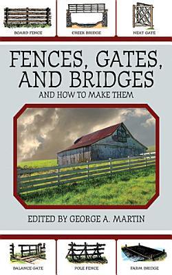 Fences  Gates  and Bridges
