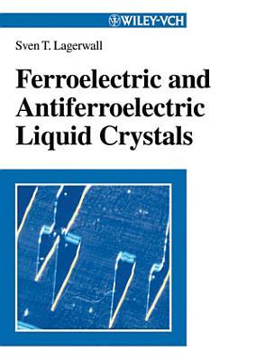 Ferroelectric and Antiferroelectric Liquid Crystals