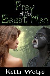 Prey of the Beast Men (Monster Erotica)