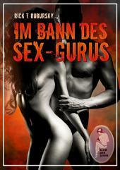 Im Bann des Sex-Gurus