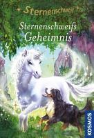 Sternenschweif  5  Sternenschweifs Geheimnis PDF