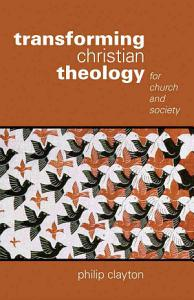 Transforming Christian Theology Book