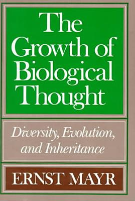 The Growth of Biological Thought PDF