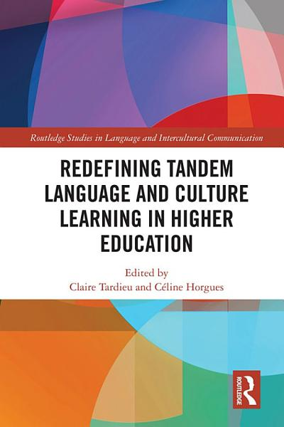 Download Redefining Tandem Language and Culture Learning in Higher Education Book
