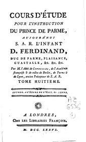 Cours d'étude pour l'instruction du Prince de Parme....