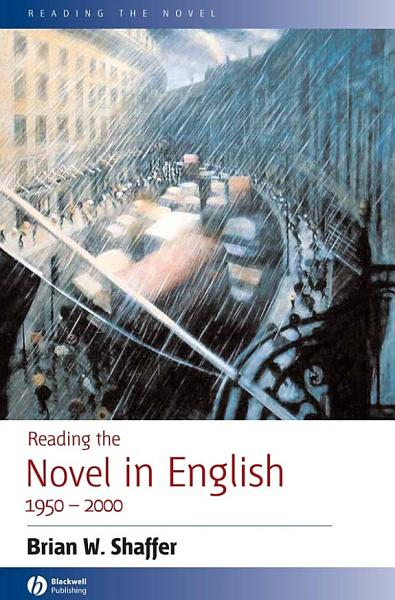 Download Reading the Novel in English 1950   2000 Book