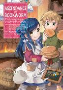 Ascendance of a Bookworm (Manga) Part 1
