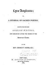 Lyra Anglicana: Or, a Hymnal of Sacred Poetry