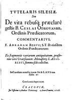 Tutelaris Silesi    seu De vita rebusq  preclar   gestis B  Ceslai Odrouansii     commentarius  etc PDF