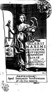 Valerii Maximi Dictorvm Factorvmq Memorabilium Libri IX.