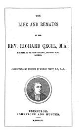 The life and remains of the Rev. Richard Cecil ...