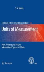 Units of Measurement: Past, Present and Future. International System of Units