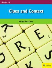 Clues and Context: Word Puzzlers for Grades 5-6
