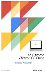 The Ultimate Chrome OS Guide For The Google Pixelbook