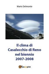 Il clima di Casalecchio di Reno nel biennio 2007-2008