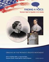 Origins of the Women's Rights Movement