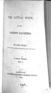 The little wife; and The baronet's daughters