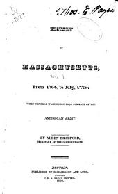 History of Massachusetts ...: From 1764, to July, 1775