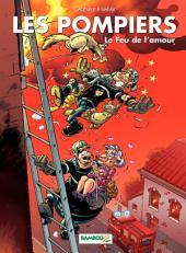 Les Pompiers - Tome 3 - Le Feux de l'amour