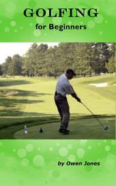 Golfing for Beginners