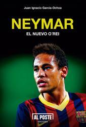 Neymar: El nuevo O'Rei