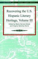 Recovering the U S  Hispanic Literary Heritage PDF