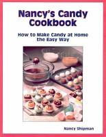 Nancy s Candy Cookbook PDF