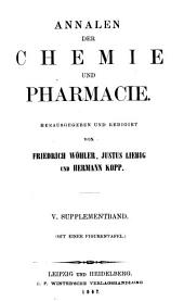 Annalen der Chemie und Pharmacie: Supplementband, Bände 5-6