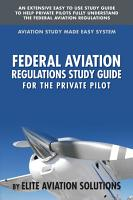 Federal Aviation Regulations Study Guide for the Private Pilot PDF