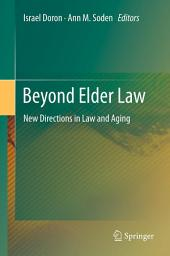 Beyond Elder Law: New Directions in Law and Aging