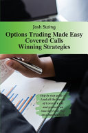 Options Trading Made Easy Covered Calls   Winning Strategies PDF
